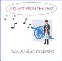 Don Schlies and his Orchestra - A Blast From The Past