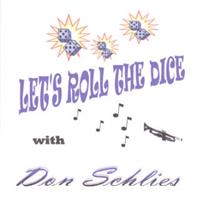 Don Schlies and his Orchestra - Let's Roll The Dice