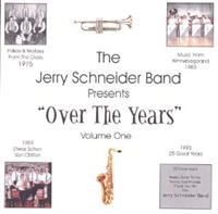Jerry Schneider And His Orchestra - Over The Years Volume 1