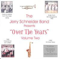 Jerry Schneider And His Orchestra - Over The Years Volume 2