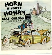 Stas Golonka & the Chicago Masters - Horn If Your Honky - Stas Golonka
