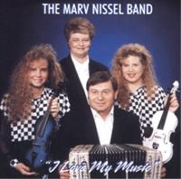 Marv Nissel Band - I Love My Music