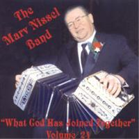 Marv Nissel Band - What God Has Joined Together - Volume 24