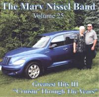 Marv Nissel Band - Greatest Hits III - Crusin' Through The Years--Vol. 25