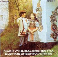 Mark Vyhlidal Orchestra - Oldtime Chech Favorites