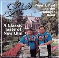 Peter & Paul Wendinger Band - A Classic Taste of New Ulm