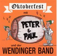 Peter & Paul Wendinger Band - Oktoberfest mit Peter & Paul..und der Wendinger Band