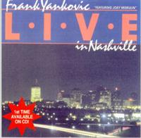 Frank Yankovic and his Yanks - LIVE In Nashville
