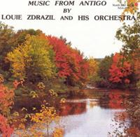 Louie Zdrazil - Music From Antigo