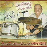 Norm Dombrowski and the Happy Notes - Everlasting Memories